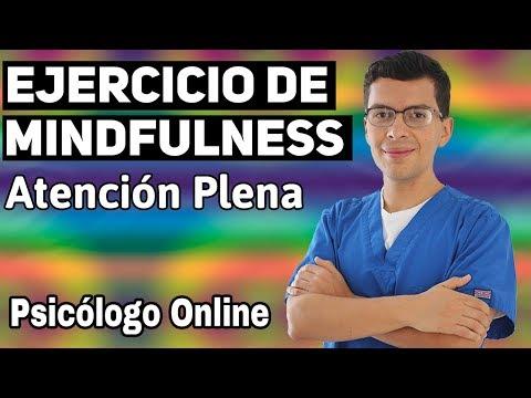 Ejercicio de MINDFULNESS Guiado (15 minutos)   Psicólogo Online Querétaro