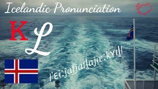 Icelandic Pronunciation: K, L
