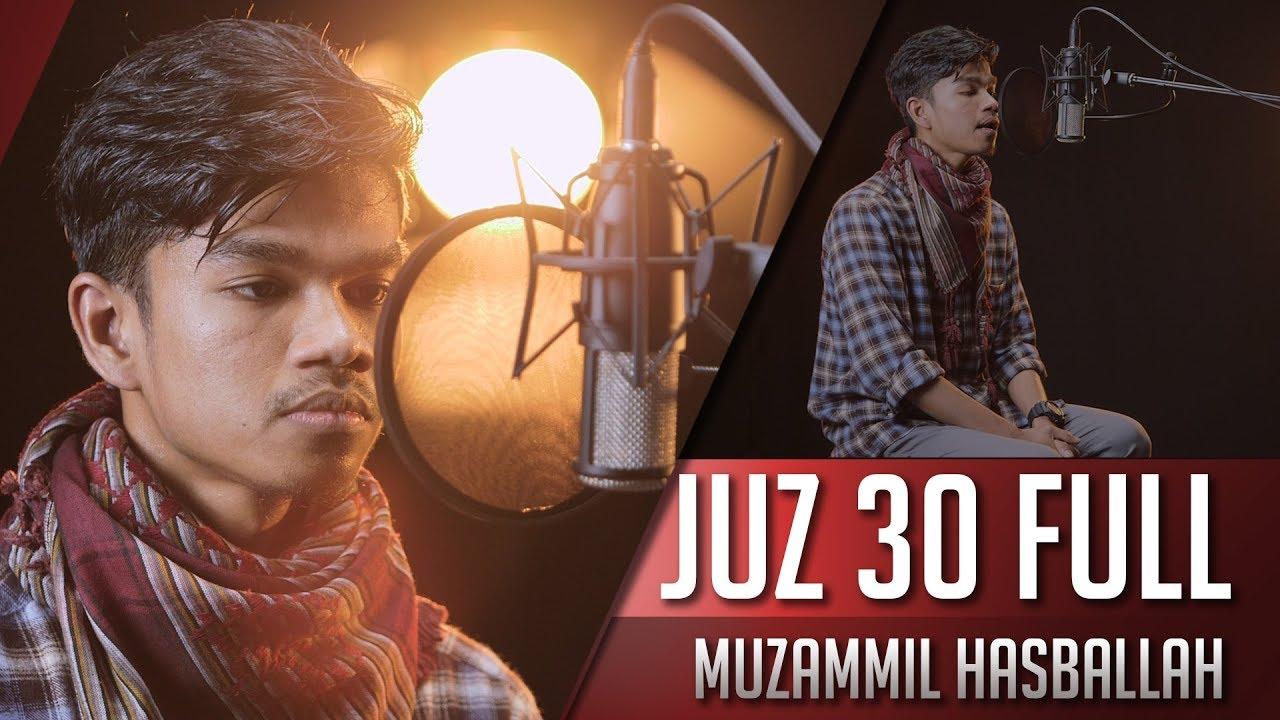 Download Muzammil Hasballah Juz 30 Full
