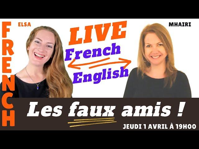 """French : classe en direct - On étudie les mots français qui sont de """"faux amis"""" en anglais"""