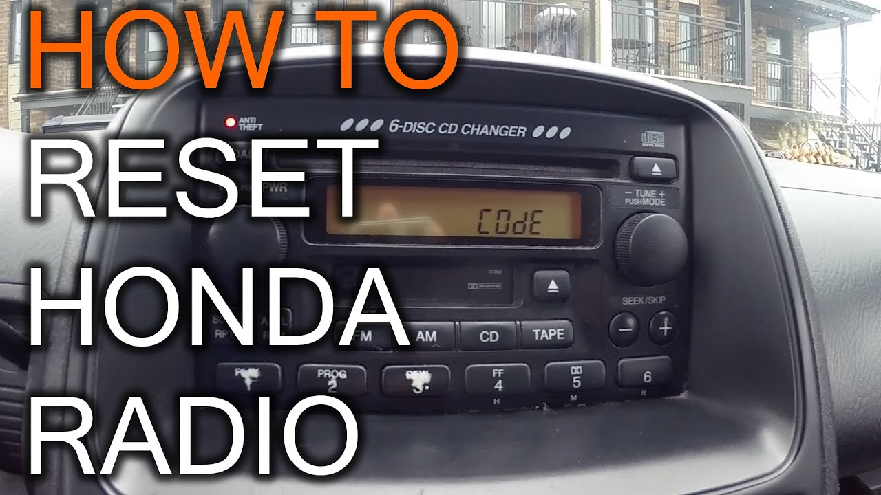 How To Reset Your Honda Radio When You Get Code Message Youtube