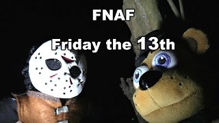 FNAF plush Episode 25 - Friday the 13th