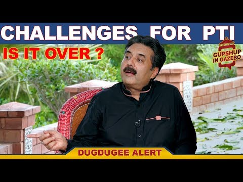 Gupshup In Gazebo | CHALLENGES FOR THE NEW GOVERNMENT | Episode 17 | Dugdugee