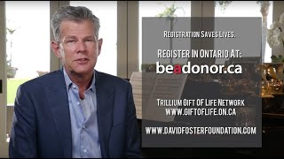 David Foster Foundation // Organ Donor Awareness // Trillium Gift of Life