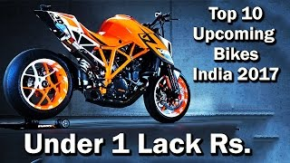 Top 10 UpComing Bikes In India 2017 | Budget Bikes | Detailed Review