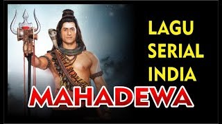 Video LAGU OST. MAHADEWA download MP3, 3GP, MP4, WEBM, AVI, FLV Oktober 2019