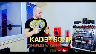 Kader Sghir Tghaflini w Tasahri [Clip Officiel] Avec Tipo Bel Abbes 2018