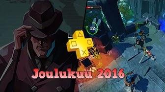 PS Plus pelit #1 Joulukuu 2016