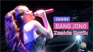 ZASKIA GOTIK - BANG JONO (Goyangan sopan tetap aduhai wkkwkw...Live Samarinda)