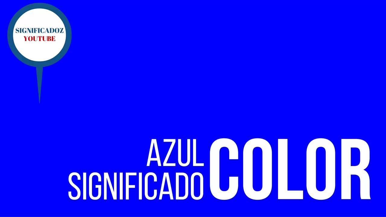 Azul significado del color azul youtube for Marmol de color azul