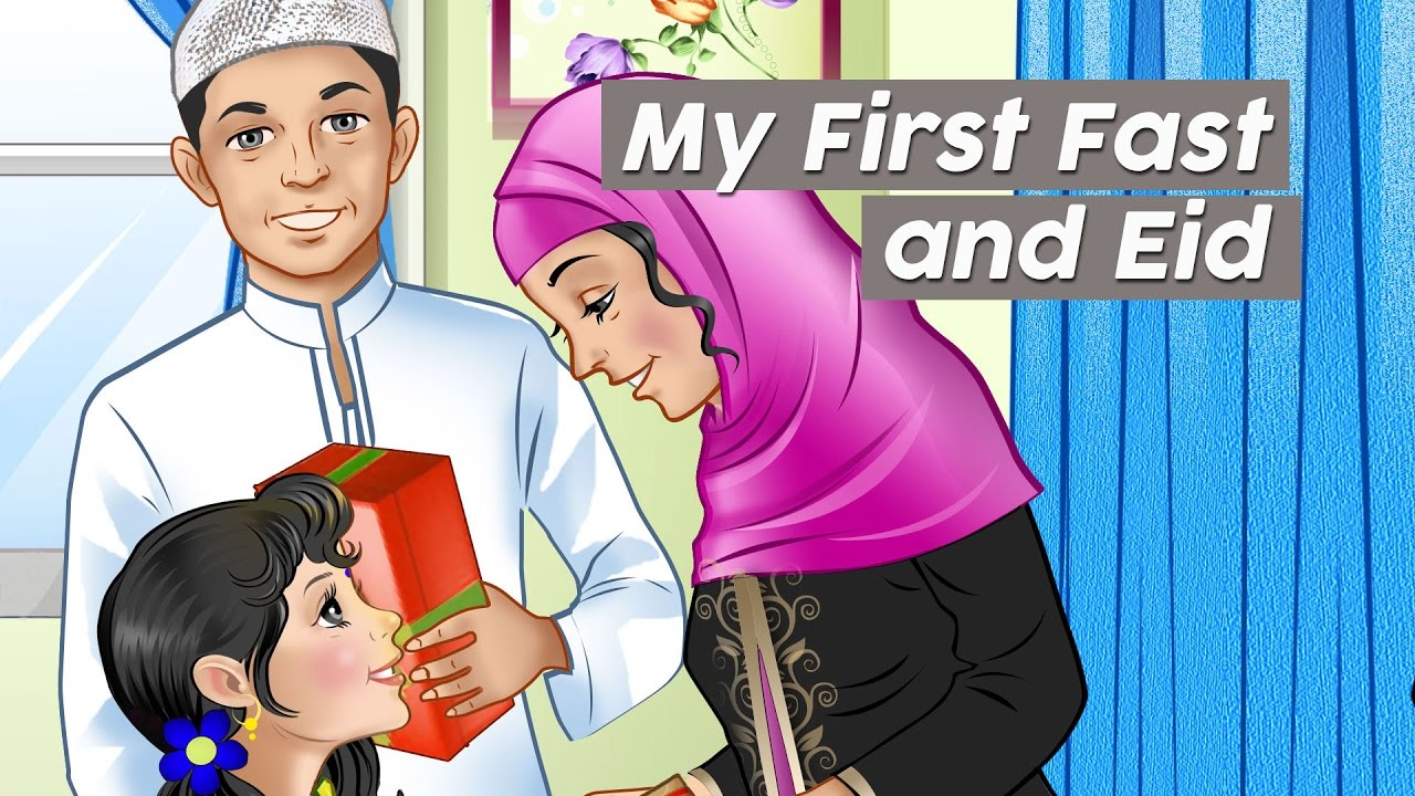 My First Fast and Eid (Islamic Festival) / Story For Kids ...