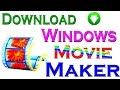 How to Download Windows Movie Maker - For Windows 8.1/8/7
