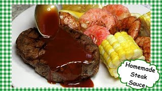 How to Make The BEST Homemade Steak Sauce ~ Copycat Steak Sauce Recipe