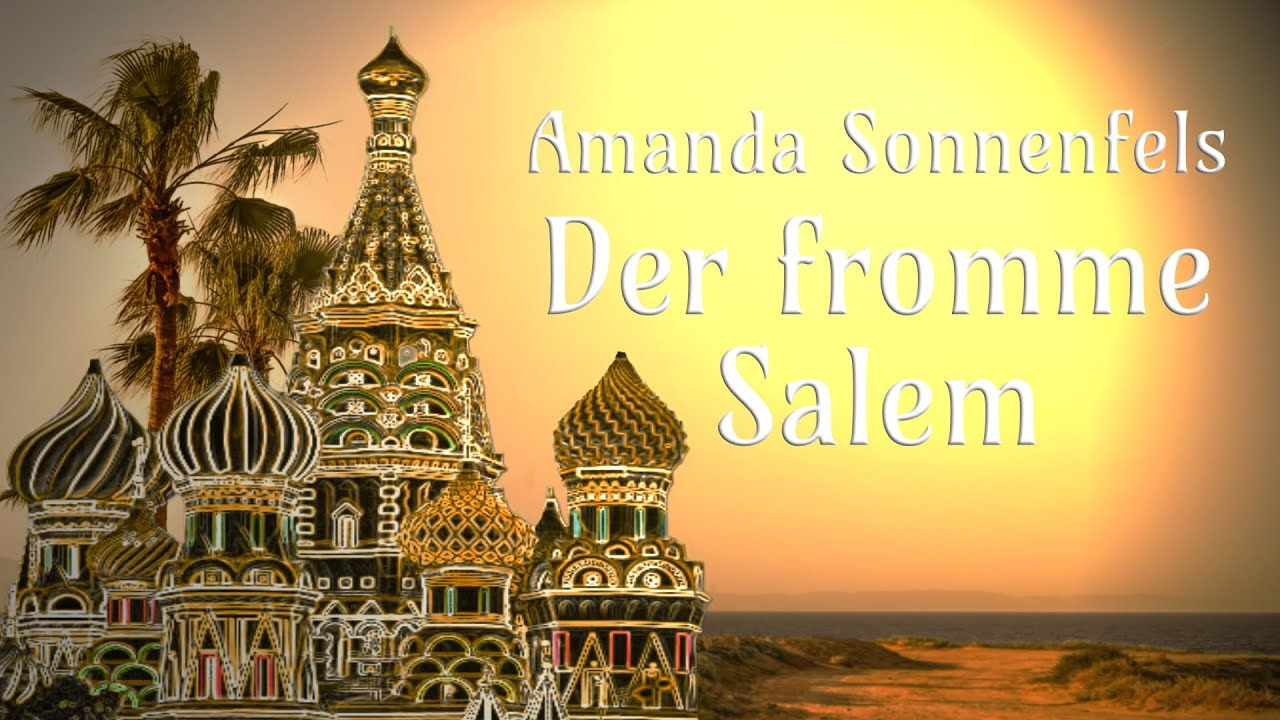 Der fromme Salem - Amanda Sonnenfels - Märchen - Hörbuch