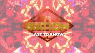 Last To Know [Official Lyric Video] | IRATION | Self-Titled (2018)