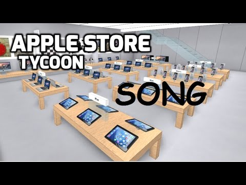 Song In Apple Store Tycoon Youtube
