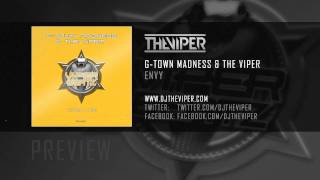 G-Town Madness & The Viper - Envy