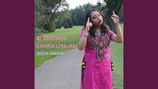 Attention / Chura Liya Hai