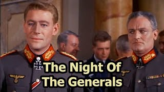 The Night Of The Generals, from 1967, based on the book of the same...