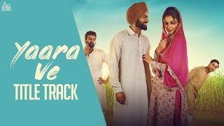 Yaara Ve Feroz Khan Gurmeet Singh Free MP3 Song Download 320 Kbps