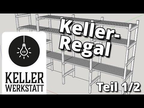 Kellerregal, Schnell Selber Gebaut Teil 1/2 Kellerwerkstatt