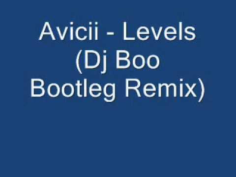 Avicii - Levels (Dj Boo Bootleg Remix)