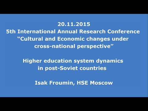 20.11.2015: Isak Froumin: Higher education system dynamics in post-Soviet countries