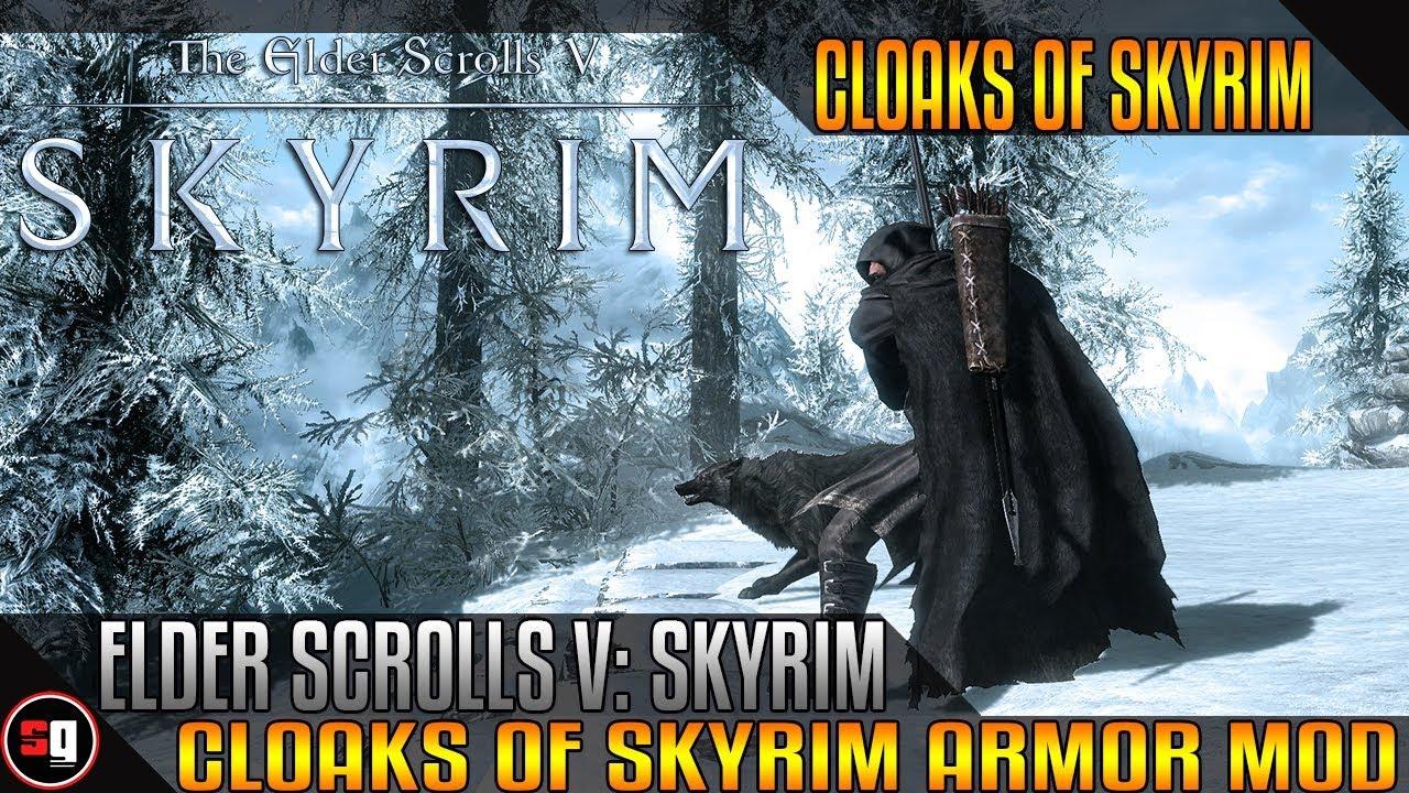 The Elder Scrolls V Skyrim Cloaks Of Skyrim Mod Youtube