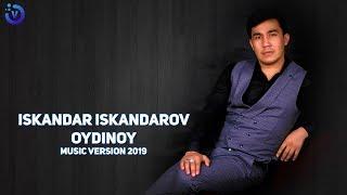 Iskandar Iskandarov - Oydinoy   Искандар Искандаров - Ойдиной (music version)