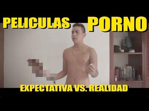 PELICULAS P0RN0 (EXPECTATIVA VS. REALIDAD)