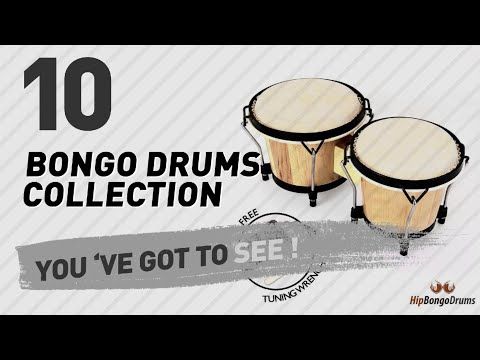 Bongo Drums Collection // New & Popular 2017