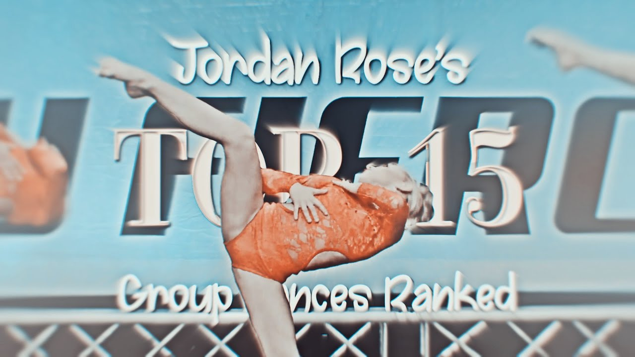 Jordan Rose's Top 15 Group Dances Ranked || Group Collab