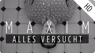 MAXIM - Alles Versucht (2.0) (Official Music Video)