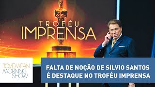 Falta de noção de Silvio Santos é destaque no Troféu Imprensa