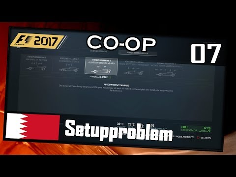 DAS SETUP PROBLEM! | F1 2017 Co-op #007 Bahrain(T)[German|HD+|PC|Wheel CAM]