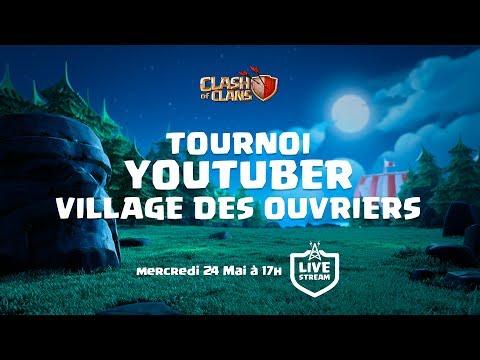 🔴 OFFICIEL : TOURNOI DES YOUTUBERS - Village des ouvriers sur Clash of Clans FR
