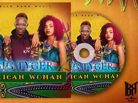 Big Tyger - African Woman