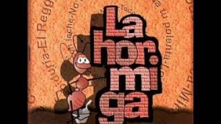 LA HORMIGA-MIRA LA HORMIGUITA