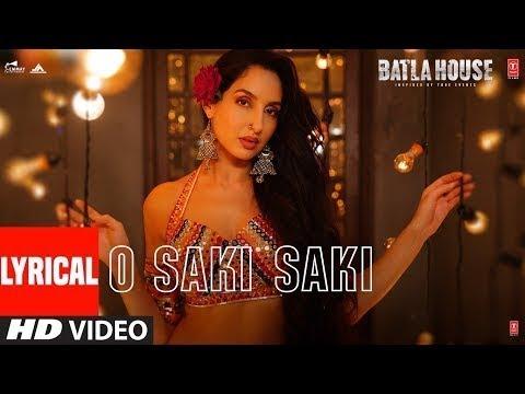 O Saki Saki Full Song With Lyrics Neha Kakkar  Batla House  9xm Gaana