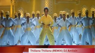 Thillana Thillana (Remix) DJ Amilain HD 720p