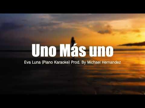 Uno Más Uno (PIANO KARAOKE) @Evaluna Montaner