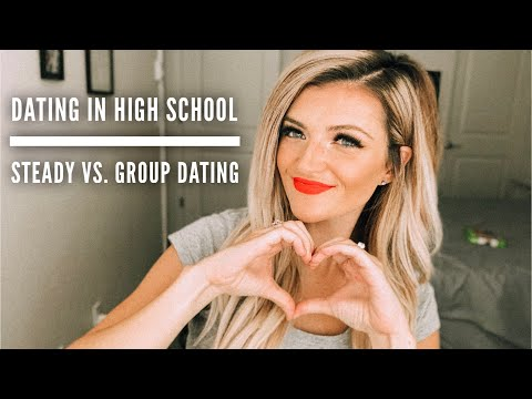 Teenage Dating | Waiting Until 16, Group Vs. Steady Dating