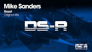 Mike Sanders - Reset (Original Mix) [OUT NOW]