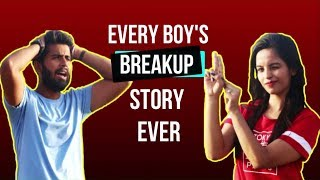 Every Boy's Breakup Story Ever | Humour Mud | ft. The Vinchi Production