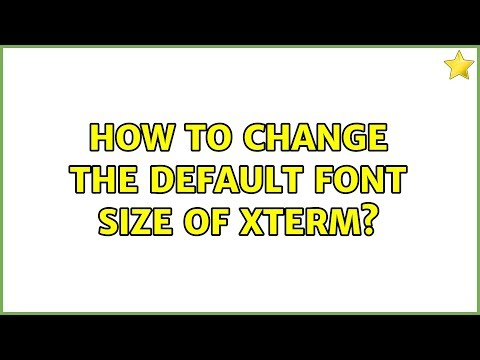 Ubuntu: How to change the default font size of XTerm? - YouTube