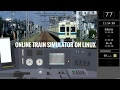 PLAYING TRAIN SIMULATOR ON LINUX (Online)