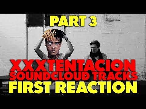 XXXTENTACION SOUNDCLOUD TRACKS PART 3 FIRST REACTION/REVIEW (JUNGLE BEATS)