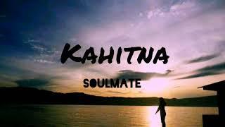 Kahitna - soulmate (video lirik)