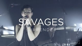 Savages: 'Surrender'    NPR MUSIC FRONT ROW