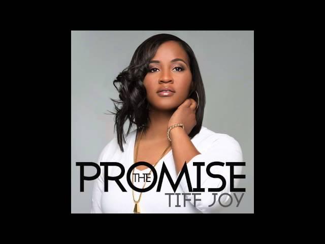 TIFF JOY - THE PROMISE (Audio)